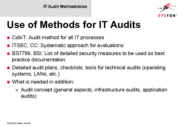 IT Audit Methodoloies Use of Methods for IT Audits n Cobi. T: Audit method