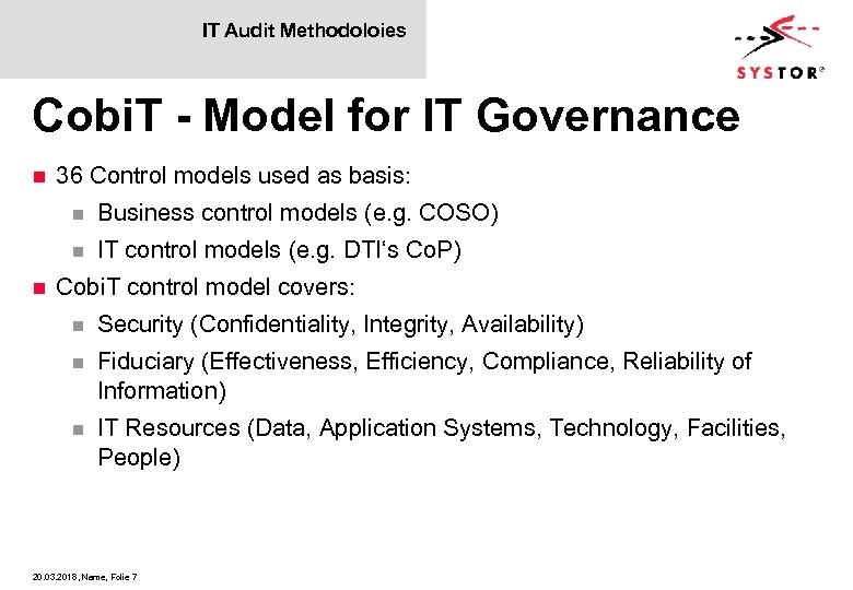 IT Audit Methodoloies Cobi. T - Model for IT Governance n 36 Control models