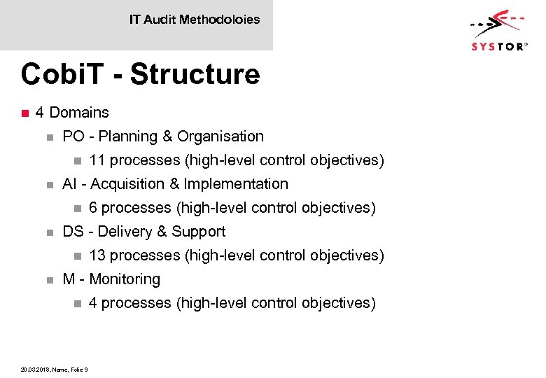 IT Audit Methodoloies Cobi. T - Structure n 4 Domains n PO - Planning