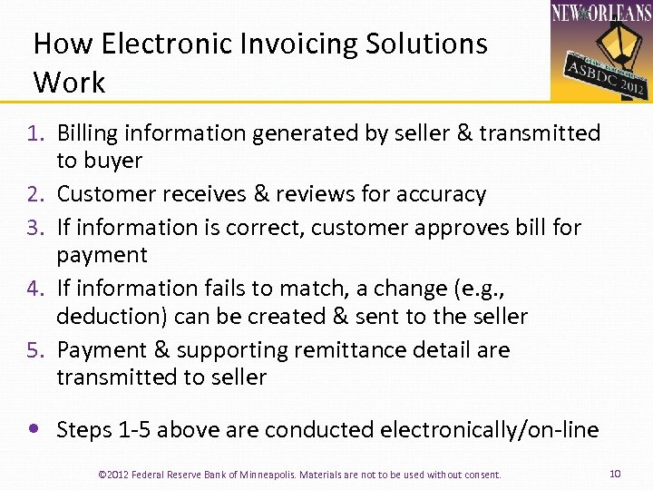 How Electronic Invoicing Solutions Work 1. Billing information generated by seller & transmitted to