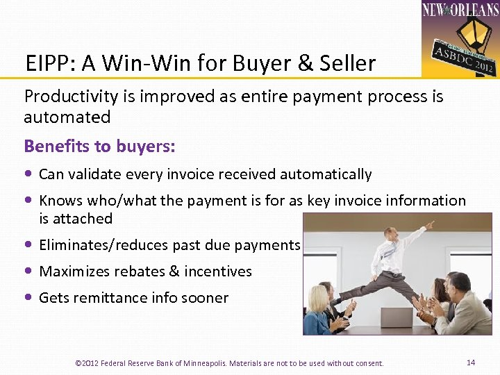 EIPP: A Win‐Win for Buyer & Seller Productivity is improved as entire payment process
