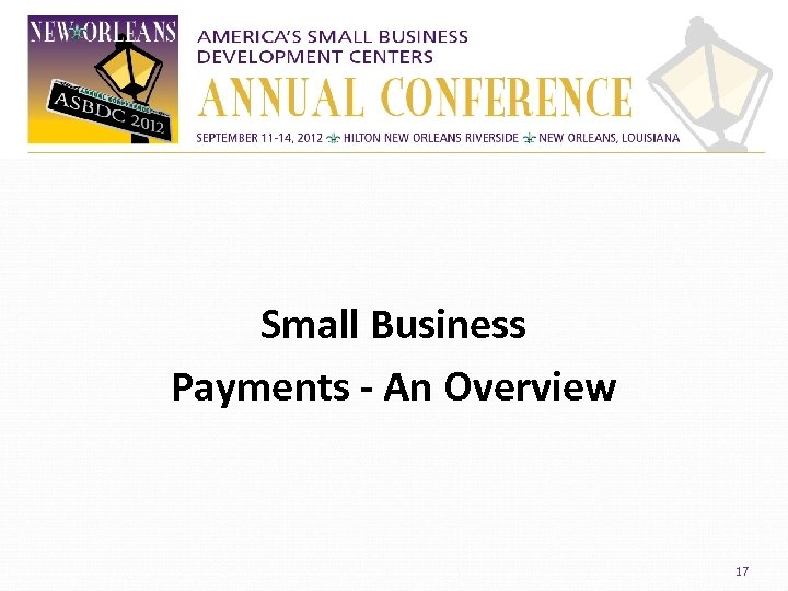 Small Business Payments - An Overview 17