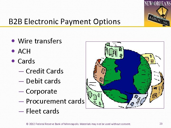 B 2 B Electronic Payment Options Wire transfers ACH Cards ― Credit Cards ―