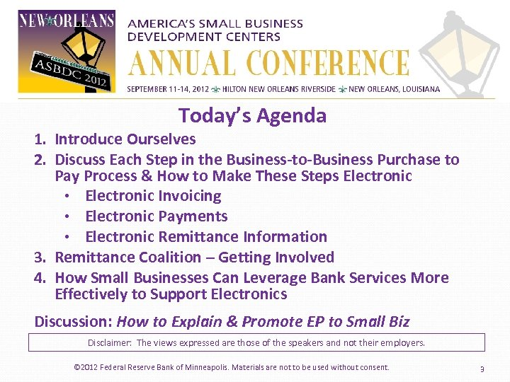 Today's Agenda 1. Introduce Ourselves 2. Discuss Each Step in the Business-to-Business Purchase to
