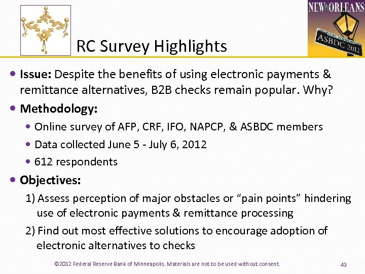 RC Survey Highlights Issue: Despite the benefits of using electronic payments & remittance alternatives,