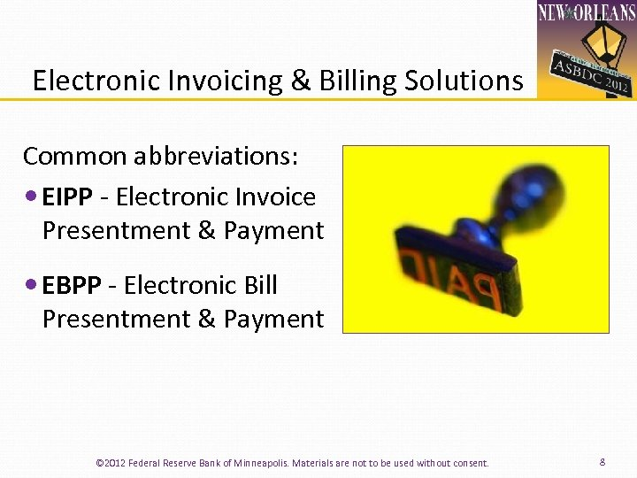 Electronic Invoicing & Billing Solutions Common abbreviations: EIPP ‐ Electronic Invoice Presentment & Payment