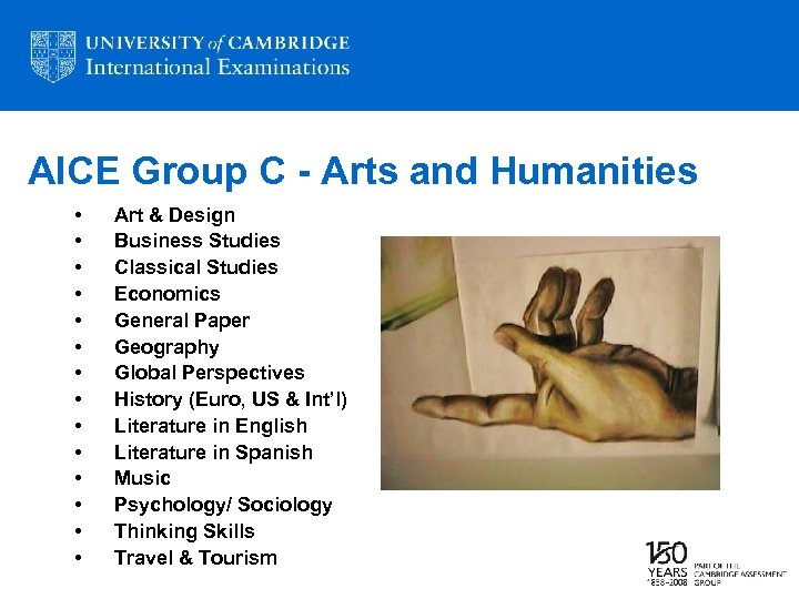 AICE Group C - Arts and Humanities • • • • Art & Design
