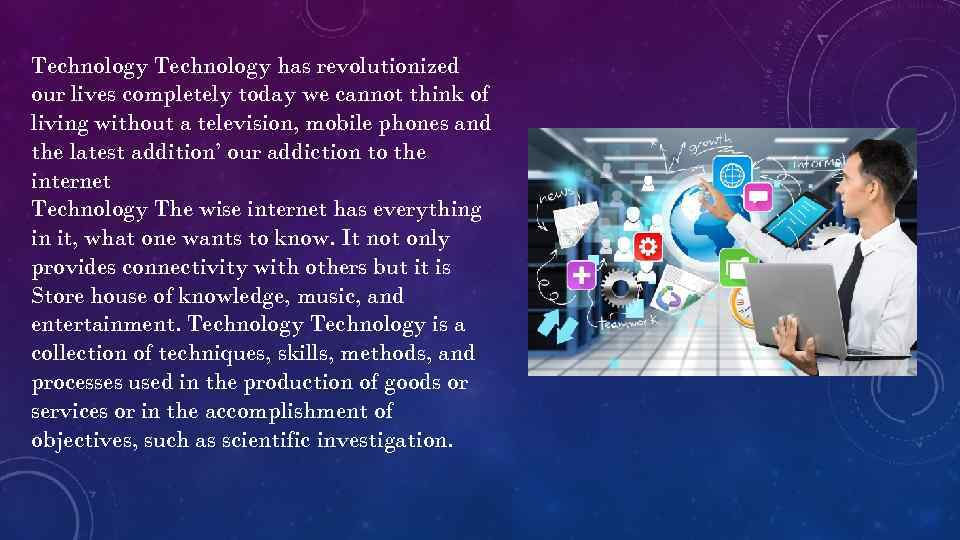 how computers have revolutionized our lives A technological revolution 10 technologies that have dramatically changed the way we live below: x  the site has gone on to redefine our lives online.