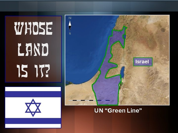 """Whose land is it? Israel UN """"Green Line"""""""