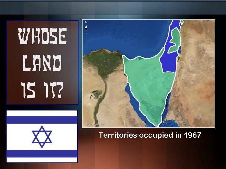 Whose land is it? Territories occupied in 1967