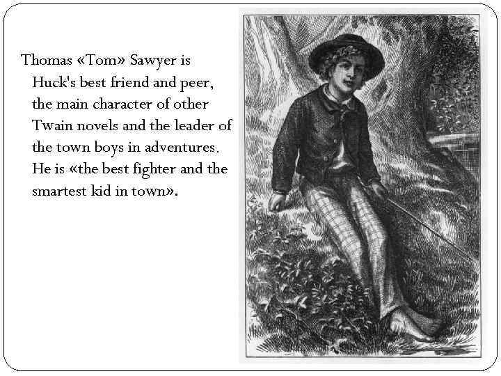 characterization of huckleberry finn as a hero in mark twains novel Adventures of huckleberry finn: adventures of huckleberry finn is a novel by mark twain, first published in 1884.