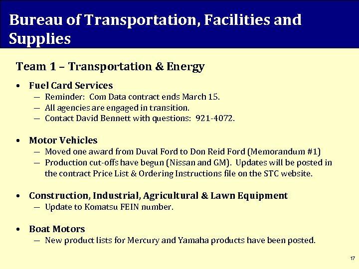 Bureau of Transportation, Facilities and Supplies Team 1 – Transportation & Energy • Fuel
