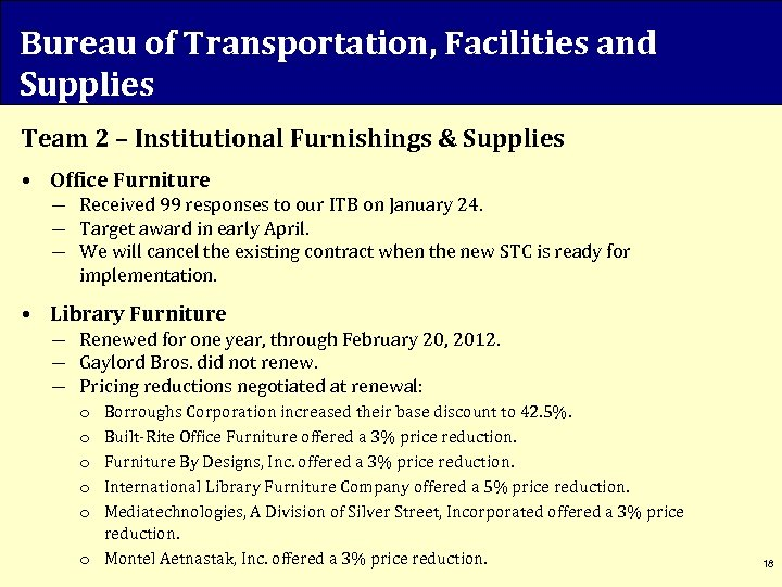 Bureau of Transportation, Facilities and Supplies Team 2 – Institutional Furnishings & Supplies •