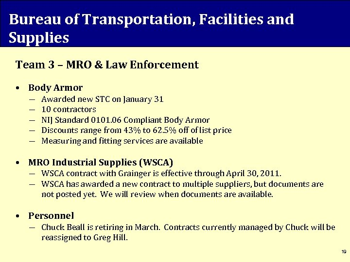 Bureau of Transportation, Facilities and Supplies Team 3 – MRO & Law Enforcement •