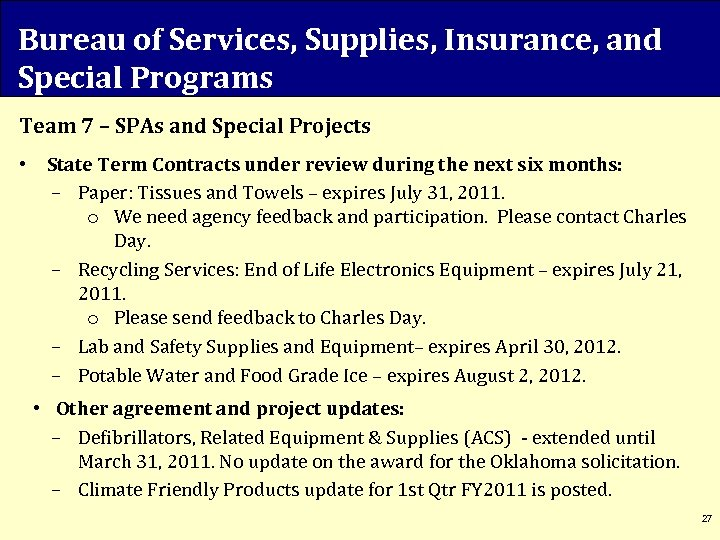 Bureau of Services, Supplies, Insurance, and Special Programs Team 7 – SPAs and Special