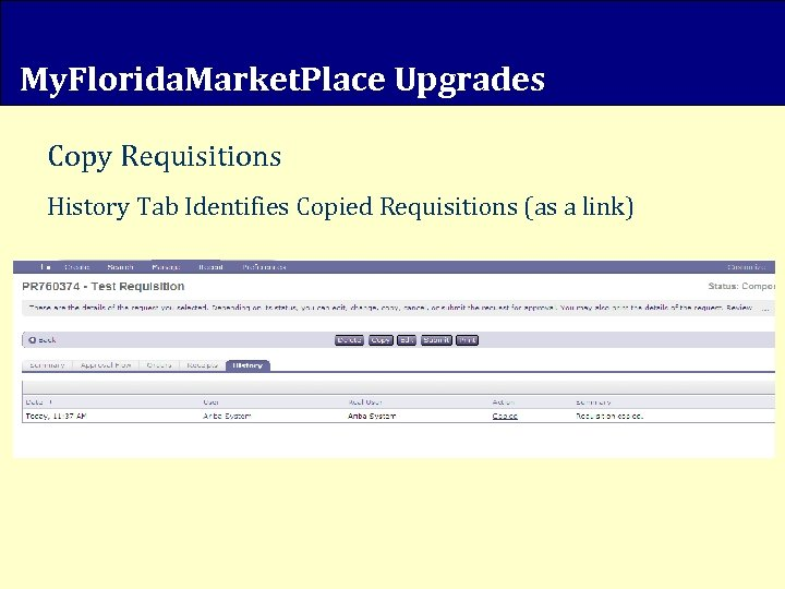 My. Florida. Market. Place Upgrades Copy Requisitions History Tab Identifies Copied Requisitions (as a