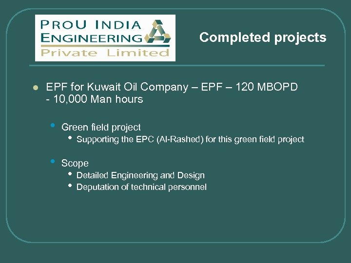 Completed projects l EPF for Kuwait Oil Company – EPF – 120 MBOPD -