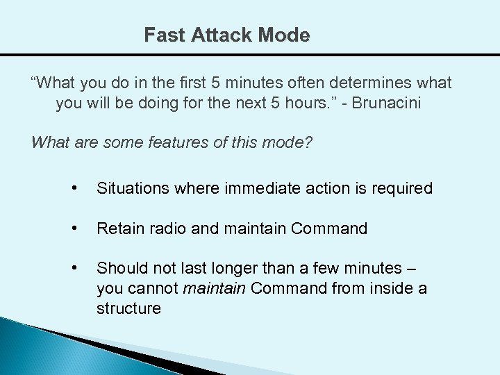 """Fast Attack Mode """"What you do in the first 5 minutes often determines what"""