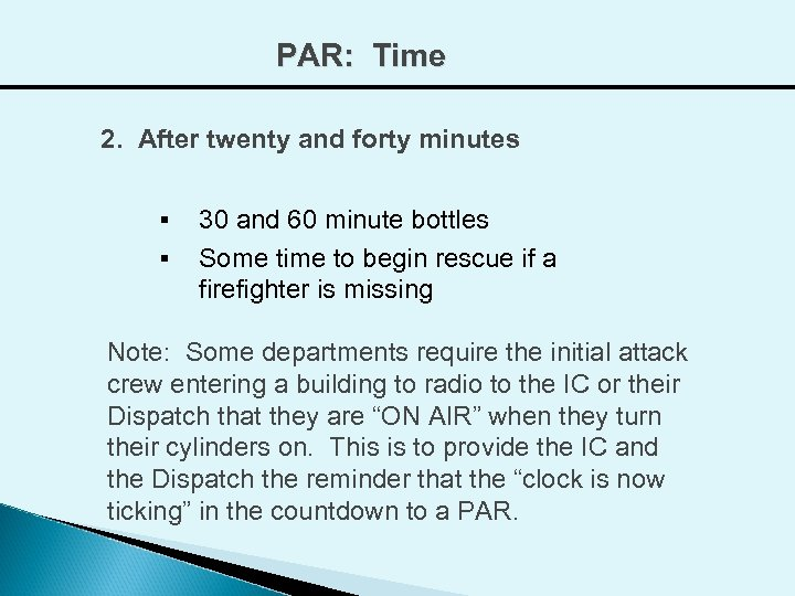 PAR: Time 2. After twenty and forty minutes § § 30 and 60 minute