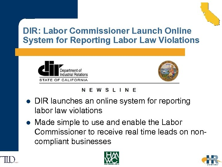 DIR: Labor Commissioner Launch Online System for Reporting Labor Law Violations l l DIR