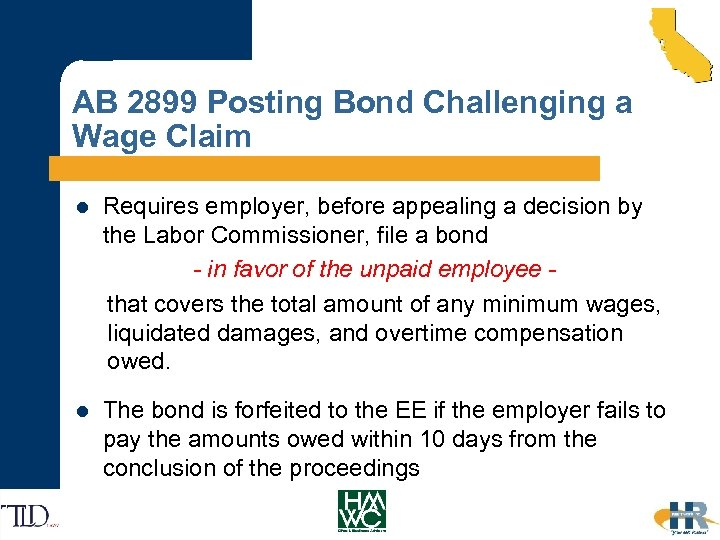 AB 2899 Posting Bond Challenging a Wage Claim l Requires employer, before appealing a