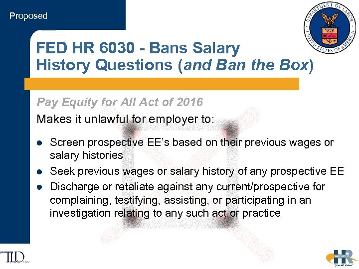 Proposed FED HR 6030 - Bans Salary History Questions (and Ban the Box) Pay
