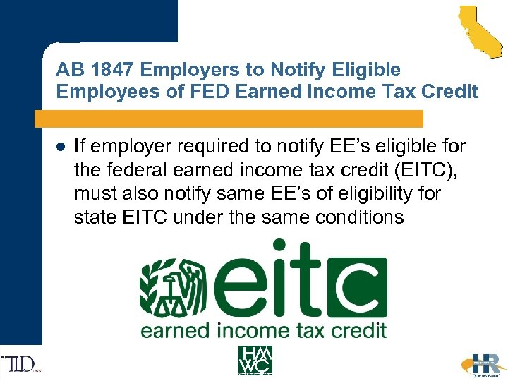 AB 1847 Employers to Notify Eligible Employees of FED Earned Income Tax Credit l