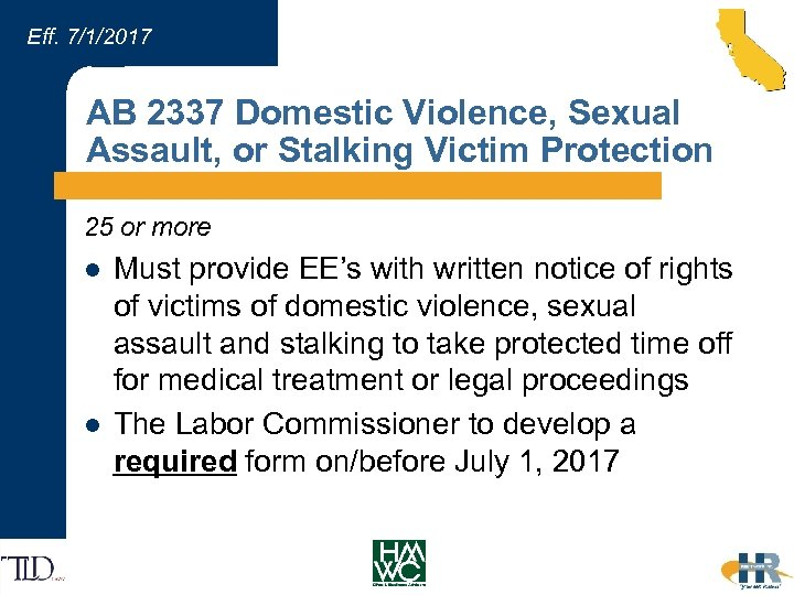 Eff. 7/1/2017 AB 2337 Domestic Violence, Sexual Assault, or Stalking Victim Protection 25