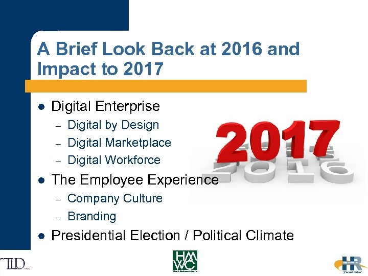 A Brief Look Back at 2016 and Impact to 2017 l Digital Enterprise –