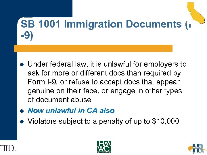 SB 1001 Immigration Documents (I -9) l l l Under federal law, it is