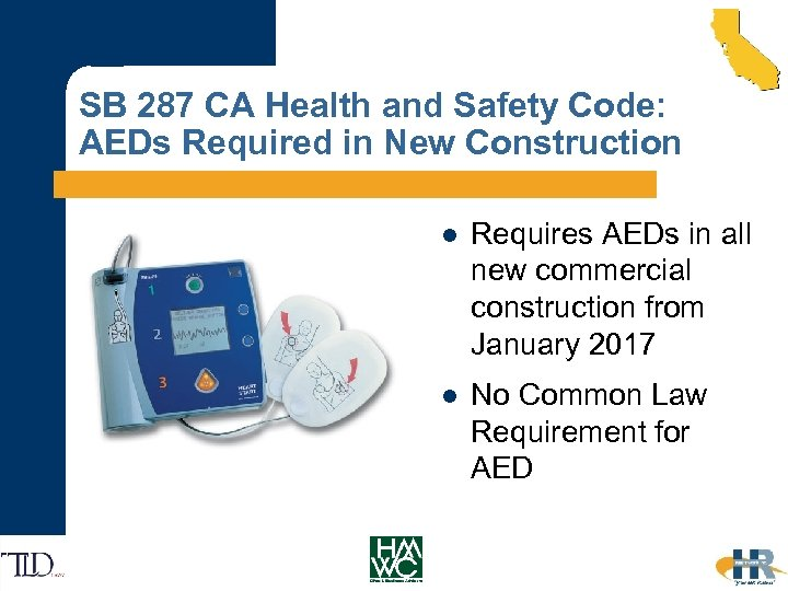 SB 287 CA Health and Safety Code: AEDs Required in New Construction l Requires