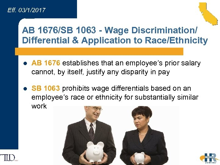Eff. 03/1/2017 AB 1676/SB 1063 - Wage Discrimination/ Differential & Application to Race/Ethnicity