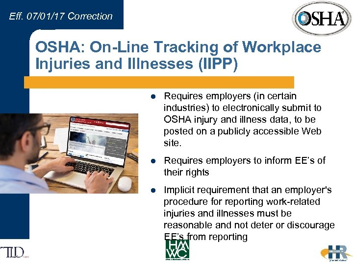 Eff. 07/01/17 Correction OSHA: On-Line Tracking of Workplace Injuries and Illnesses (IIPP) l