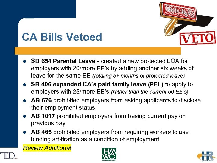 CA Bills Vetoed SB 654 Parental Leave - created a new protected LOA for