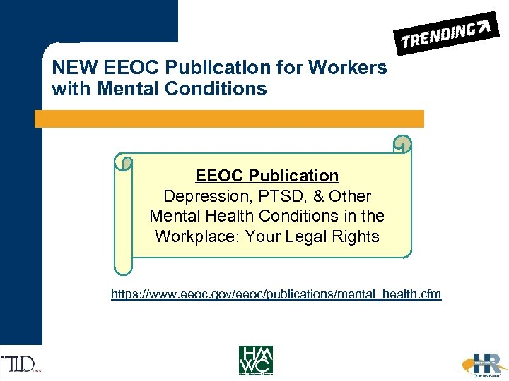 NEW EEOC Publication for Workers with Mental Conditions EEOC Publication Depression, PTSD, & Other