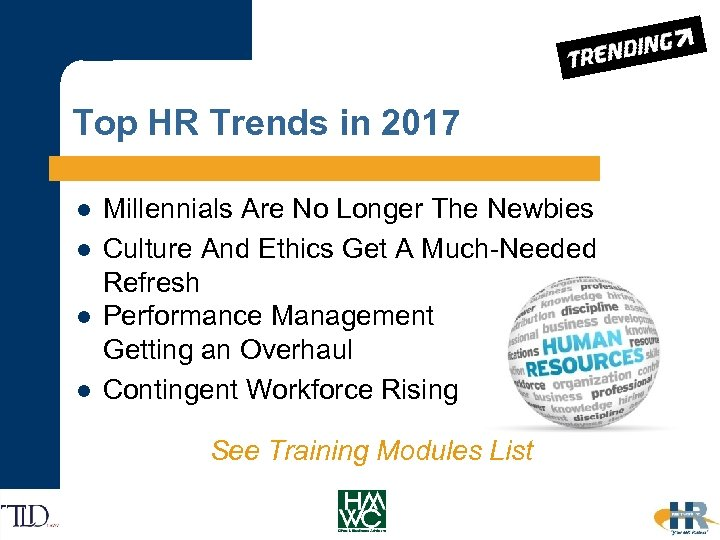 Top HR Trends in 2017 Millennials Are No Longer The Newbies l Culture And