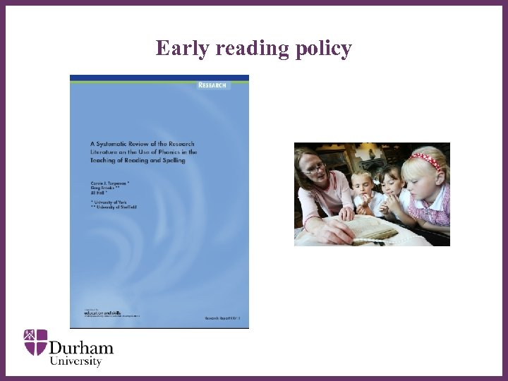 Early reading policy ∂