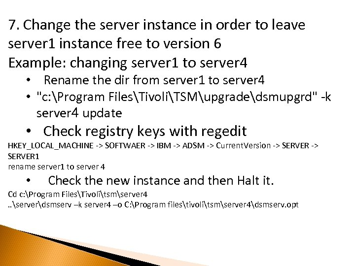 7. Change the server instance in order to leave server 1 instance free to