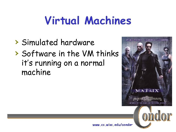 Virtual Machines › Simulated hardware › Software in the VM thinks it's running on