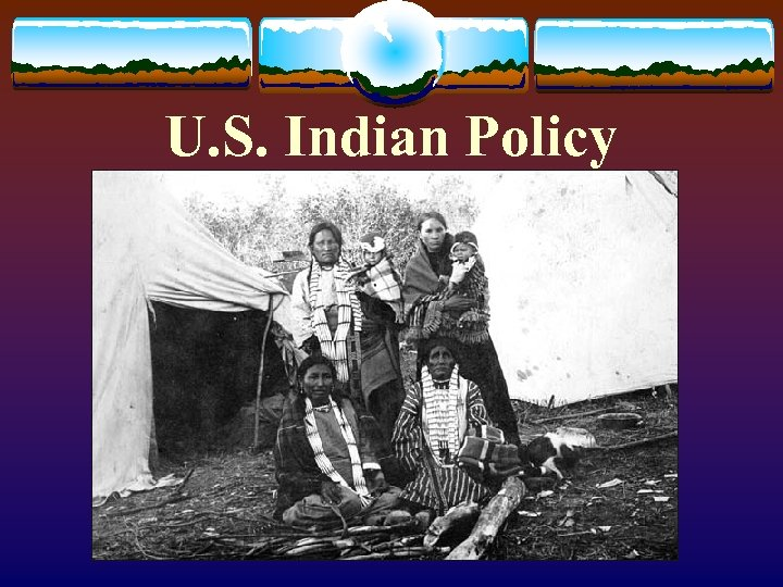 U. S. Indian Policy
