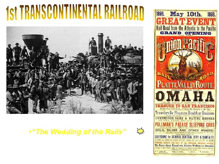 "• May 10, 1869 at Promontory, Utah • ""The Wedding of the Rails"""