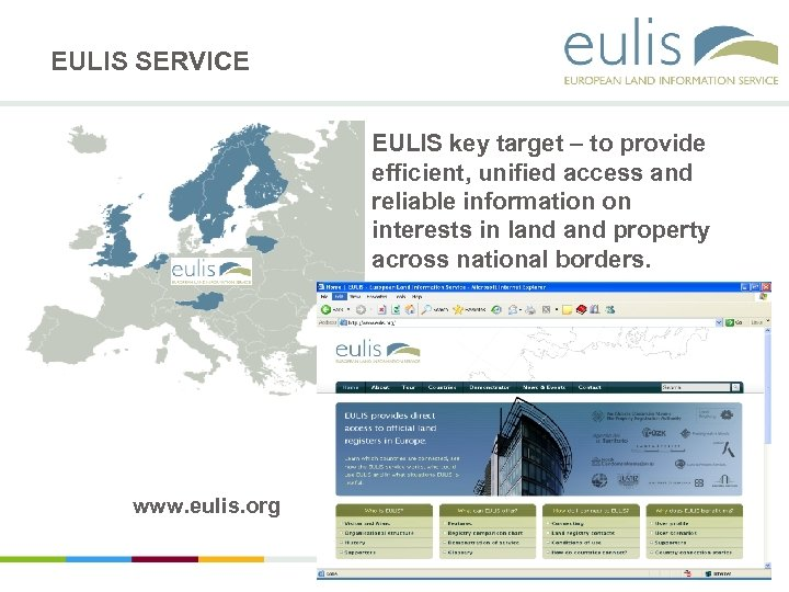 EULIS SERVICE EULIS key target – to provide efficient, unified access and reliable information