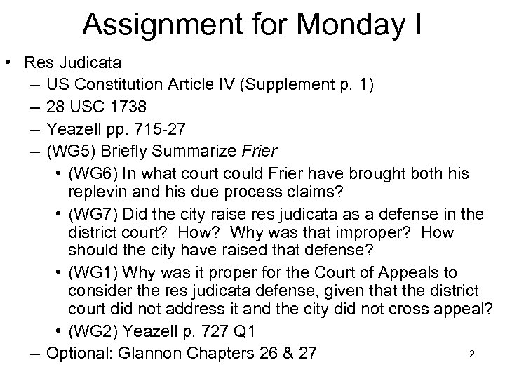 Assignment for Monday I • Res Judicata – US Constitution Article IV (Supplement p.