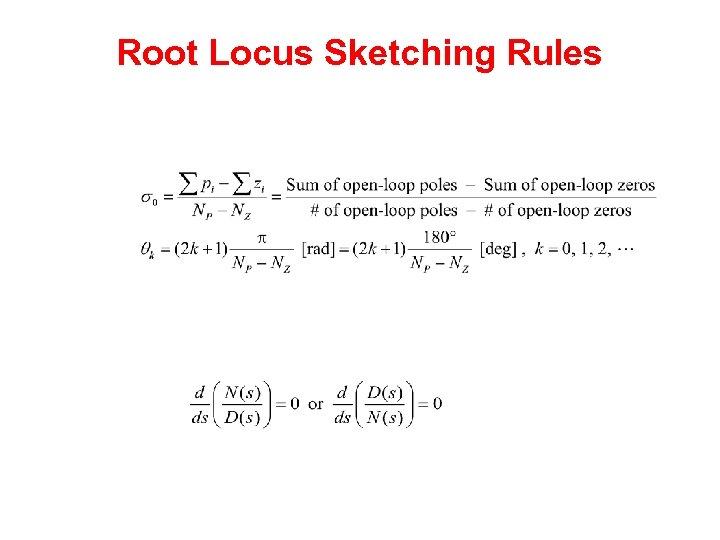 Root Locus Sketching Rules