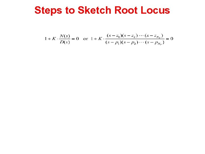 Steps to Sketch Root Locus