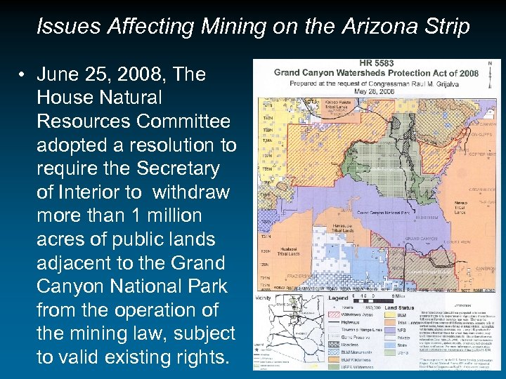 Issues Affecting Mining on the Arizona Strip • June 25, 2008, The House Natural