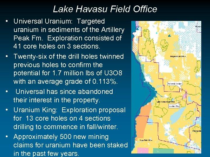 Lake Havasu Field Office • Universal Uranium: Targeted uranium in sediments of the Artillery