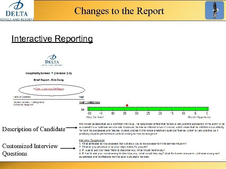 Changes to the Report Interactive Reporting Description of Candidate Customized Interview Questions