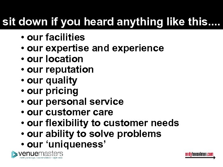 sit down if you heard anything like this. . • our facilities • our
