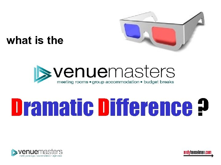 what is the Dramatic Difference ?